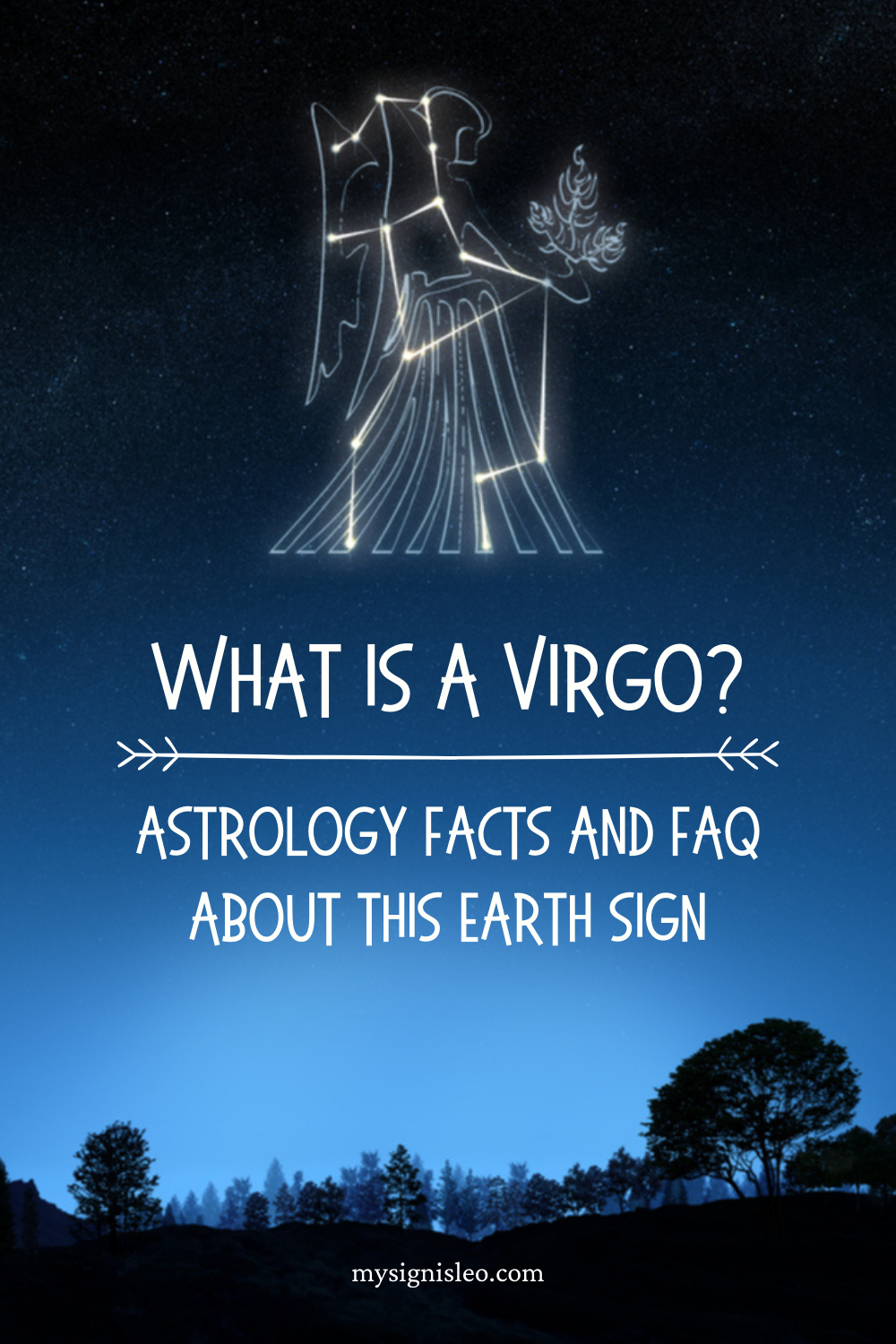 What Is A Virgo? Astrology Facts And FAQ About This Earth Sign, Virgo Zodiac Traits #virgo #virgosign #astrology #zodiac